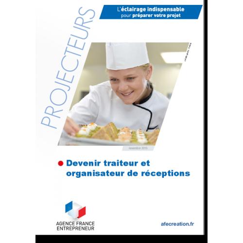 Devenir traiteur et organisateur de réceptions