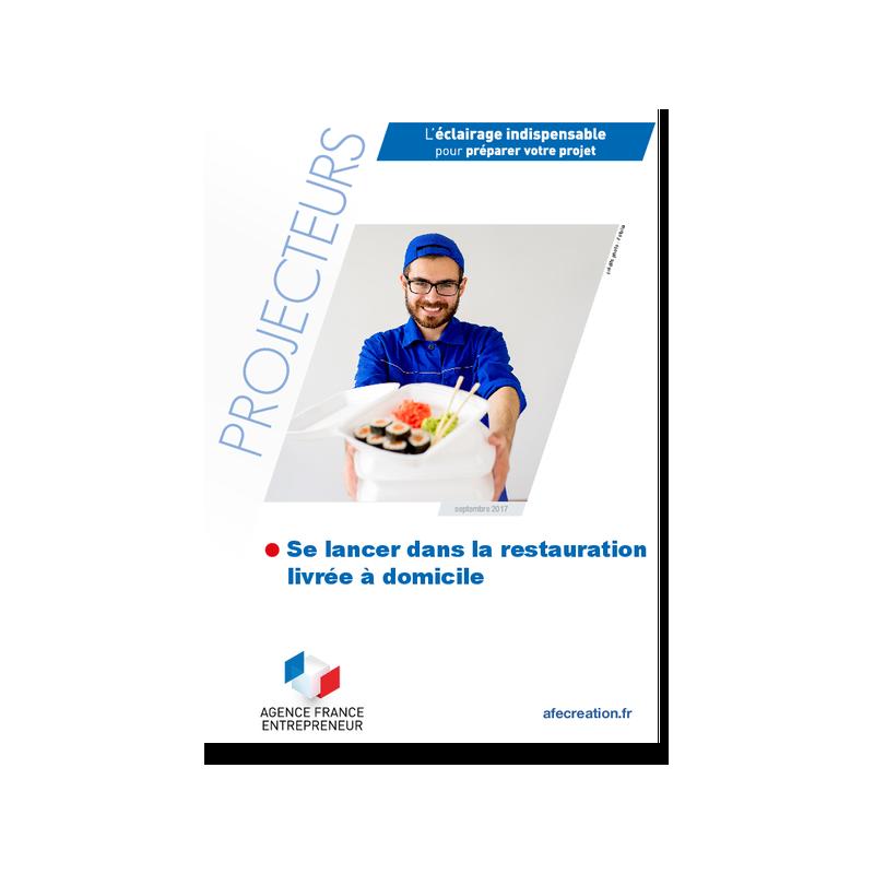 Se lancer dans la restauration livrée à domicile (Extrait pdf)