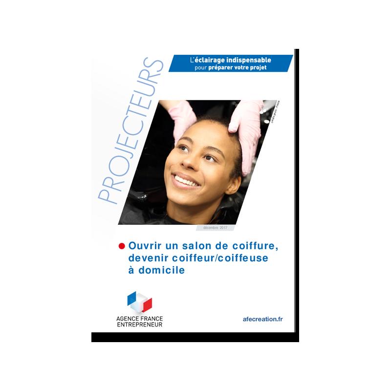 Ouvrir un salon de coiffure, devenir coiffeur/coiffeuse à domicile (Extrait pdf)