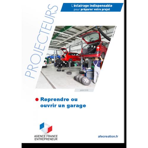 Reprendre ou ouvrir un garage