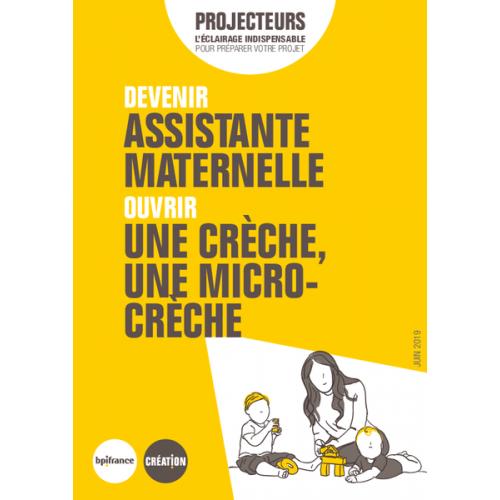 Devenir assistante maternelle, ouvrir une crèche, une micro-crèche (Extrait pdf)