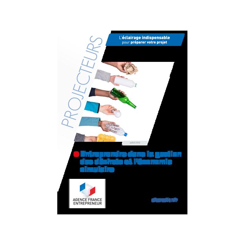 Entreprendre dans la gestion des déchets et l'économie circulaire (Extrait pdf)