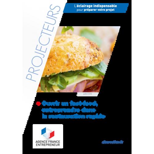 Ouvrir un fast-food, entreprendre dans la restauration rapide
