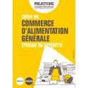 Créer un commerce d'alimentation générale - Épicerie ou supérette (Extrait pdf)