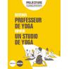 Devenir professeur de yoga - Ouvrir un studio de yoga
