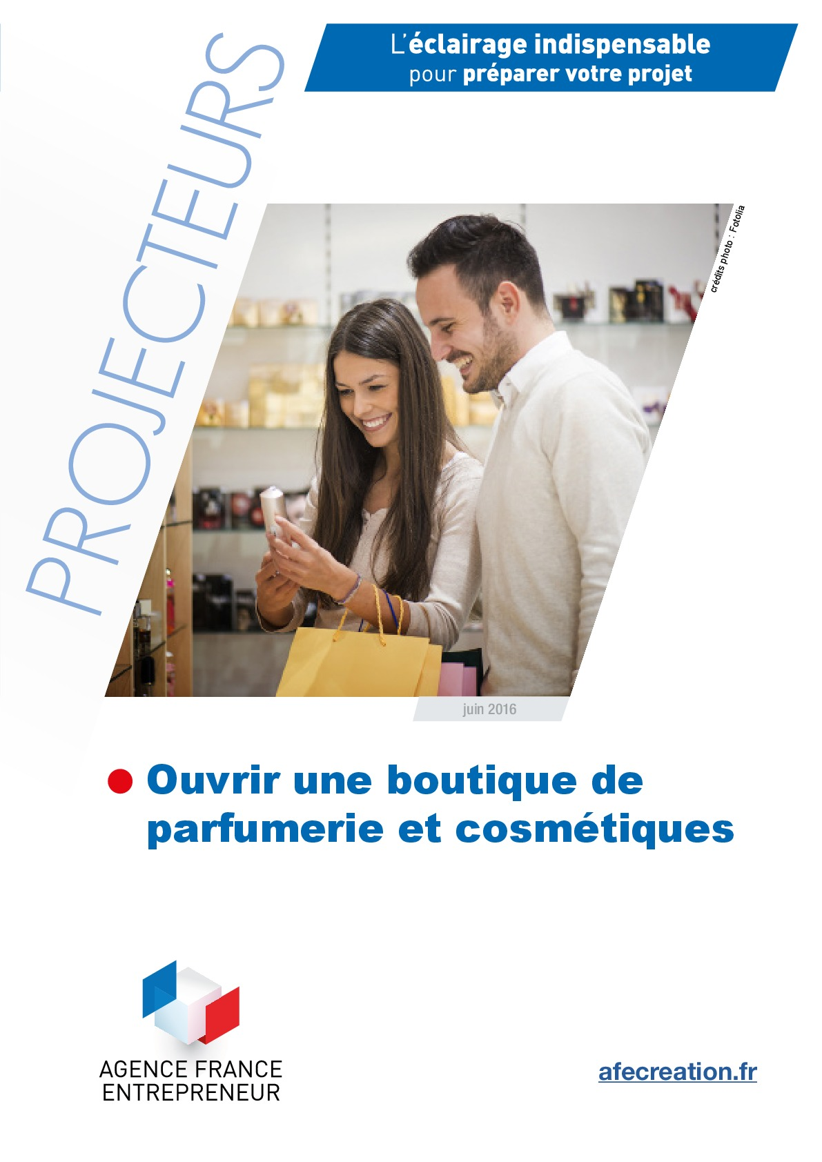 Dossier Projecteurs Ouvrir Une Boutique De Parfumerie Et